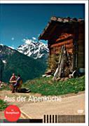 Cover-Bild zu Aus der Alpenküche von Widmer, Kurt