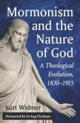 Cover-Bild zu Mormonism and the Nature of God von Widmer, Kurt