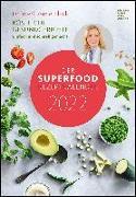 Cover-Bild zu Der Superfood-Rezeptkalender 2022 - Bild-Kalender 23,7x34 cm - Küchen-Kalender - gesunde Ernährung - mit Rezepten - Wand-Kalender