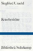 Cover-Bild zu Unseld, Siegfried: Reiseberichte