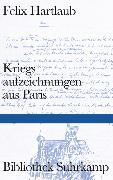 Cover-Bild zu Hartlaub, Felix: Kriegsaufzeichnungen aus Paris