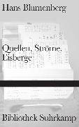 Cover-Bild zu Blumenberg, Hans: Quellen, Ströme, Eisberge
