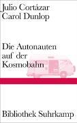 Cover-Bild zu Cortázar, Julio: Die Autonauten auf der Kosmobahn