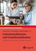 Cover-Bild zu Patientenedukation und Familienedukation von Schieron, Martin (Hrsg.)