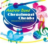 Cover-Bild zu Chrüsimüsi Chräbs, CD - Chrüsimüsi Chräbs von Bond, Andrew
