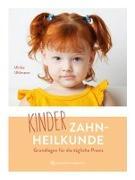 Cover-Bild zu Kinderzahnheilkunde von Uhlmann, Ulrike