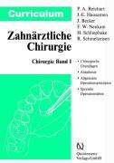 Cover-Bild zu Curriculum Zahnärztliche Chirurgie 1 von Reichart, Peter A. (Hrsg.)