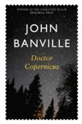 Cover-Bild zu Banville, John: Doctor Copernicus (eBook)