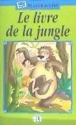 Cover-Bild zu Le livre de la jungle von Staiano, Elena (Illustr.)