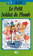 Cover-Bild zu Le petit soldat de plomb von Staiano, Elena (Illustr.)