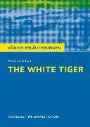 Cover-Bild zu Adiga, Aravind: The White Tiger von Aravind Adiga. Textanalyse und Interpretation mit ausführlicher Inhaltsangabe und Abituraufgaben mit Lösungen (eBook)