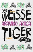 Cover-Bild zu Adiga, Aravind: Der weiße Tiger