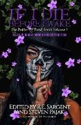 Cover-Bild zu If I Die Before I Wake: Tales of Deadly Women and Retribution (The Better Off Dead Series, #3) (eBook) von Press, Sinister Smile