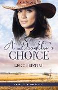 Cover-Bild zu Daughter's Choice (eBook) von Christine Lee, Christine Lee