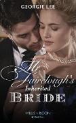 Cover-Bild zu Mr Fairclough's Inherited Bride (Mills & Boon Historical) (Secrets of a Victorian Household, Book 3) (eBook) von Lee, Georgie
