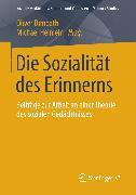 Cover-Bild zu Die Sozialität des Erinnerns (eBook) von Dimbath, Oliver (Hrsg.)