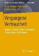 Cover-Bild zu Vergangene Vertrautheit (eBook) von Dimbath, Oliver (Hrsg.)