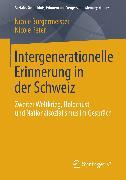 Cover-Bild zu Intergenerationelle Erinnerung in der Schweiz (eBook) von Burgermeister, Nicole