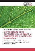 Cover-Bild zu Comportamiento agronómico, químico y nutritivo de gramíneas tropicales