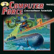 Cover-Bild zu eBook Computer Force, Folge 6: Unternehmen Antarktis