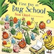 Cover-Bild zu First Day at Bug School von Lloyd, Sam