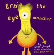 Cover-Bild zu Ernie the Eye Monster von Lloyd, Sam
