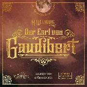 Cover-Bild zu eBook Der Earl von Gaudibert - Eine Abenteuer Steampunk Novelle (Ungekürzt)