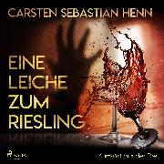Cover-Bild zu eBook Eine Leiche zum Riesling - Kurzkrimi aus der Eifel (Ungekürzt)