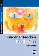 Cover-Bild zu Kinder entdecken Paul Klee. Foliensatz von Gareis, Ursula