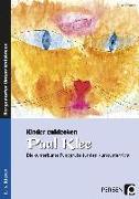Cover-Bild zu Kinder entdecken Paul Klee von Gareis, Ursula