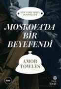 Cover-Bild zu Moskovada Bir Beyefendi von Towles, Amor