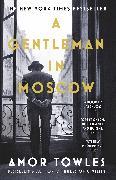 Cover-Bild zu A Gentleman in Moscow (eBook) von Towles, Amor