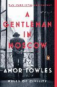 Cover-Bild zu A Gentleman in Moscow von Towles, Amor