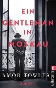 Cover-Bild zu Ein Gentleman in Moskau von Towles, Amor