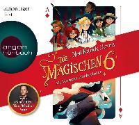Cover-Bild zu Die magischen Sechs - Mr Vernons Zauberladen