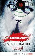 Cover-Bild zu Horror Factory 23 - Hetzjagd (eBook) von Schumacher, Jens