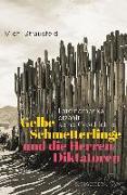 Cover-Bild zu Gelbe Schmetterlinge und die Herren Diktatoren