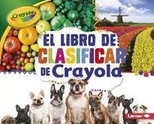 Cover-Bild zu El Libro de Clasificar de Crayola (R) (the Crayola (R) Sorting Book)