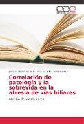 Cover-Bild zu Correlación de patología y la sobrevida en la atresia de vías biliares