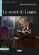Cover-Bild zu Le Secret de Louise. Buch + Audio-CD von Bertrand, Marie-Claire