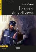 Cover-Bild zu Le Secret du Vieil Orme. Buch + Audio-CD von Foulque, Danièle