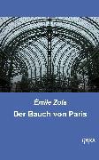 Cover-Bild zu Der Bauch von Paris (eBook) von Zola, Emilé