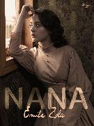 Cover-Bild zu Nana (eBook) von Zola, Émile
