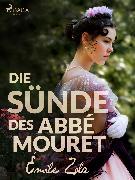 Cover-Bild zu Die Sünde des Abbé Mouret (eBook) von Zola, Émile