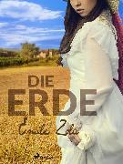 Cover-Bild zu Die Erde (eBook) von Zola, Émile
