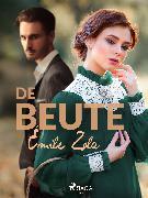 Cover-Bild zu Die Beute (eBook) von Zola, Émile
