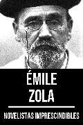 Cover-Bild zu Novelistas Imprescindibles - Émile Zola (eBook) von Zola, Émile