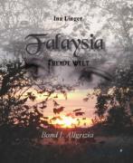 Cover-Bild zu Falaysia - Fremde Welt - Band I : Allgrizia