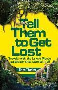 Cover-Bild zu Tell Them to Get Lost