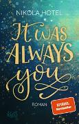Cover-Bild zu Hotel, Nikola: It was always you